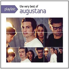 Playlist: The Very Best Of Augustana - Augustana