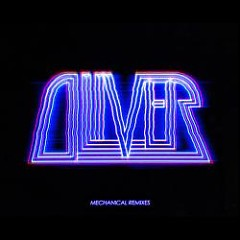 Mechanical Remixes - Oliver