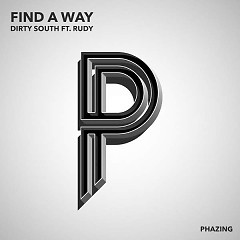 Find A Way (Single) - Dirty South,Rudy
