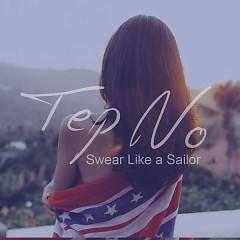Swear Like A Sailor (Single) - Tep No
