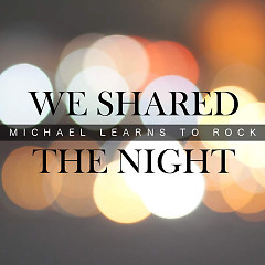 We Shared The Night (Single)
