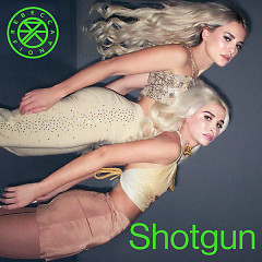 Shotgun (Single) - Rebecca & Fiona