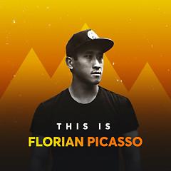 Những Bài Hát Hay Nhất Của Florian Picasso - Florian Picasso