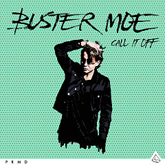 Call It Off (Single) - Buster Moe