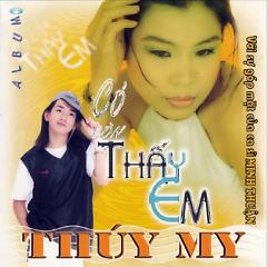 Có Còn Thấy Em (Single) - Minh Thuận, Thùy My
