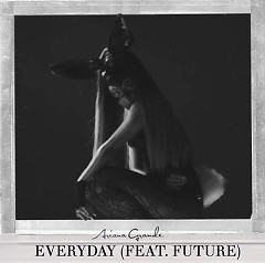 Everyday (Acoustic) (Single) - Ariana Grande, Future