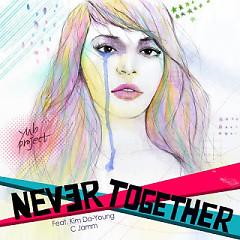 Never Together