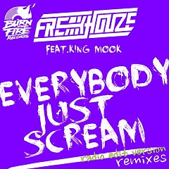 Everybody Just Scream