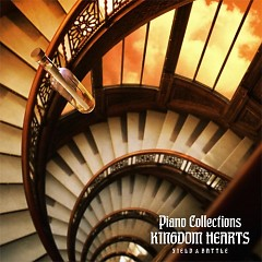 Kingdom Hearts Piano Collections / Field & Battle