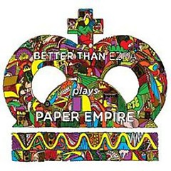 Paper Empire - Better Than Ezra