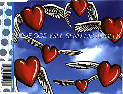 If God Will Send His Angels (CD Single Version 1)
