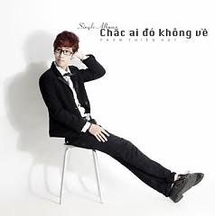 Album Chắc Ai Đó Không Về  - Phạm Thiên Huy