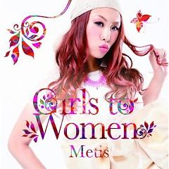 Girls To Women - Metis