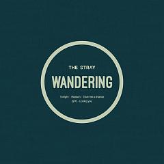Wandering  - The Stray