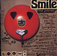 Smile - The Pillows
