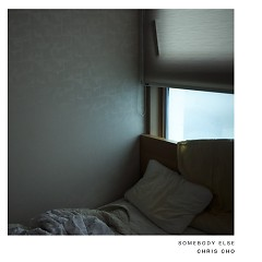 Somebody Else (Single) - Chris Cho