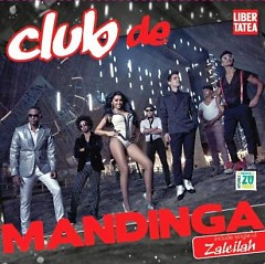 Club De Mandinga (Deluxe Edition)