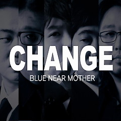 Change - Blue Near Mother