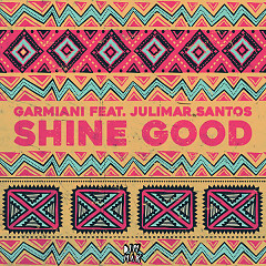 Shine Good (Single) - Garmiani