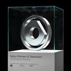 Champion Sound (Single) - Nicky Romero, Teamworx