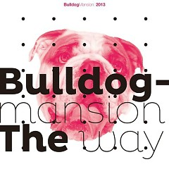 The Way - Bulldog Mansion