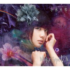 Mika Type I CD2 - Mika Kobayashi