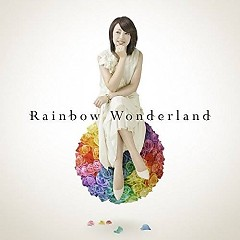 Rainbow Wonderland - Yoko Ishida