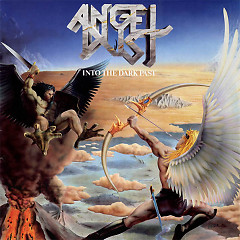Into The Dark Past - Angel Dust