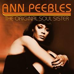 The Original Soul Sister (CD1)(Pt.1) - Ann Peebles