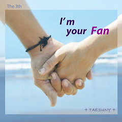 I'm Your Fan (Single)