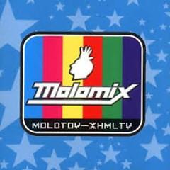 Molomix - Molotov