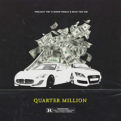 Quarter Million (Single) - Project Pat