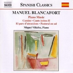 Manuel Blancafort Piano Music CD 3 - Miquel Villalba