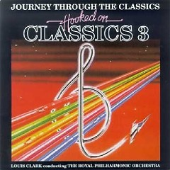 Hooked On Classics Vol. 3 - Journey Through The Classics