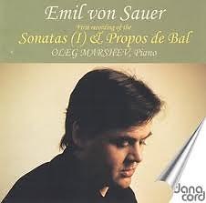 Emil Von Sauer Complete Piano Music CD 3 Sonatas (I) & Propos De Bal