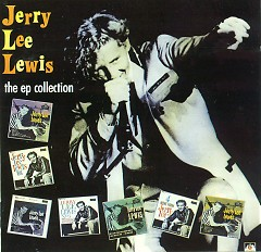 The EP Collection (Pt.1) - Jerry Lee Lewis