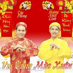 Vui Cùng Mùa Xuân  - Dương Nhất Linh,Tùy Phong