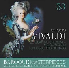Baroque Masterpieces CD 53 - Vivaldi Le Quattro Stagioni (No. 2) - La Petite Bande, Sigiswald Kuijken