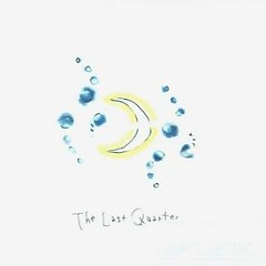 The Last Quarter