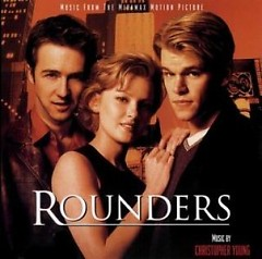 Rounders OST (Part 1)