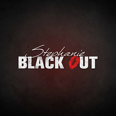 Blackout - Stephanie