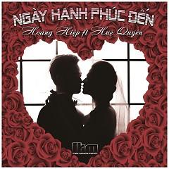 Album Ngày Hạnh Phúc Đến (Single) - Hoàng Hiệp