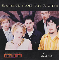 Kiss Me (Single) - Sixpence None The Richer
