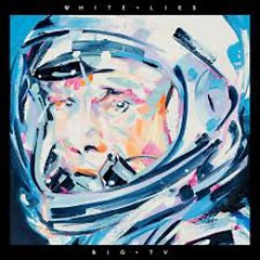 Big TV (CD2) - White Lies