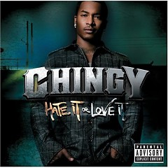 Hate It Or Love It - Chingy