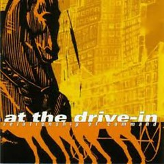 Relationship Of Command (Reissue) - At the Drive-In