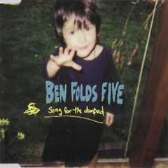 Song For The Dumped - Ben Folds Five