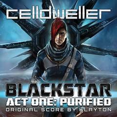 Blackstar - Act One Purified