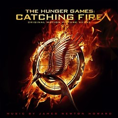 The Hunger Games: Catching Fire (Score) - Pt.1