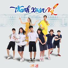 Album Thanh Xuân Ký OST - Đỗ Nhật Trường